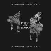 Perso nel tempo: Il miglior pianoforte von A.A. Fabrizio