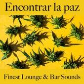 Encontrar la Paz: Finest Lounge & Bar Sounds by ALLTID