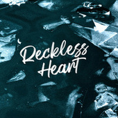 Reckless Heart von Various Artists