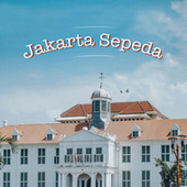 Jakarta Sepeda by Various Artists