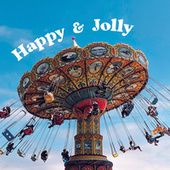 Happy & Jolly by Various Artists