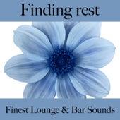 Finding Rest: Finest Lounge & Bar Sounds by ALLTID
