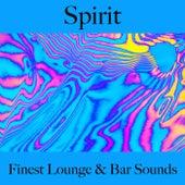 Spirit: Finest Lounge & Bar Sounds by ALLTID