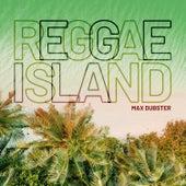 Reggae Island von Max Dubster