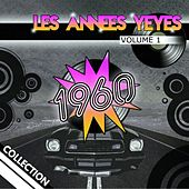 Les années yéyés, vol. 1 (Collection 1960) de Various Artists