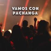 Vamos con PACHANGA de Various Artists
