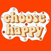 Choose Happy by Various Artists