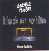 Goebbels: Black On White by Ensemble Modern