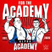 For the Academy (Alpha Academy) by WWE
