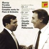 Schumann: Piano and Orchestra works von Berlin Philharmonic Orchestra