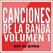 Canciones de la Banda, Vol. 1 de Soy de River