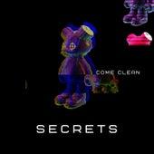 Secrets von Come Clean
