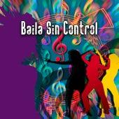 Baila Sin Control de Various Artists