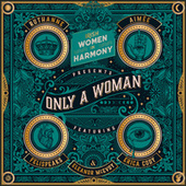 Only a Woman de Irish Women In Harmony