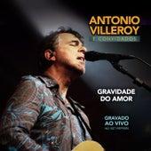 Gravidade do Amor (Ao Vivo) by Antonio Villeroy
