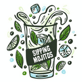 Sipping Mojitos by Various Artists