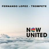 Now United (Trompete) von Fernando Lopez