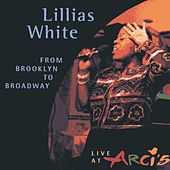 From Brooklyn to Broadway by Lillias White