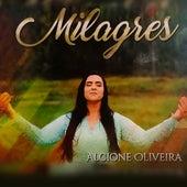 Milagres by Alcione Oliveira