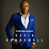 The Reason von Kevin Downswell