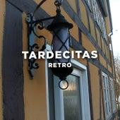 Tardecitas Retro by Various Artists