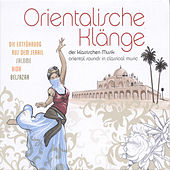 Oriental Sounds in Classical Music von Various Artists