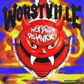 Worst Behaviour de Worstville