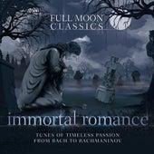 Immortal Romance (Full Moon Classics) by Various Artists