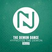 The Demon Dance (Hypnotize The Demon) by Kobra