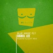 Blue Magic Fly (Robin Flight Mix) by Daniel Lee