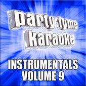 Party Tyme Karaoke - Instrumentals 9 by Party Tyme Karaoke