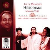 Jules Massenet: Hérodiade by Marcello Viotti
