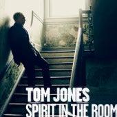 Spirit In The Room von Tom Jones