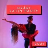 Nyári Latin Party 2021 von Various Artists