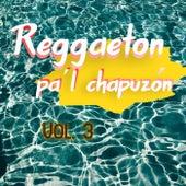 Reggaeton Pa'l Chapuzón Vol. 3 von Various Artists