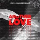 Another Love by Dtrch