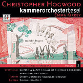 Klassizistische Moderne Vol. 2: Stravinsky, Tippett, Britten von Christopher Hogwood