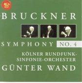 Bruckner: Symphony No. 4 by Günter Wand