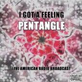 I Got A Feeling (Live) de Pentangle