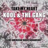 Take My Heart (Live) de Kool & the Gang