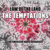 Law Of The Land (Live) de The Temptations