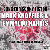 Song For Sonny Liston (Live) by Mark Knopfler