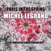 Paris In The Spring (Live) de Michel Legrand