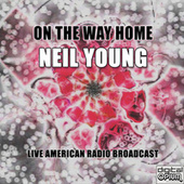 On The Way Home (Live) by Neil Young