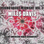 Round About Midnight Vol. 2 (Live) de Miles Davis