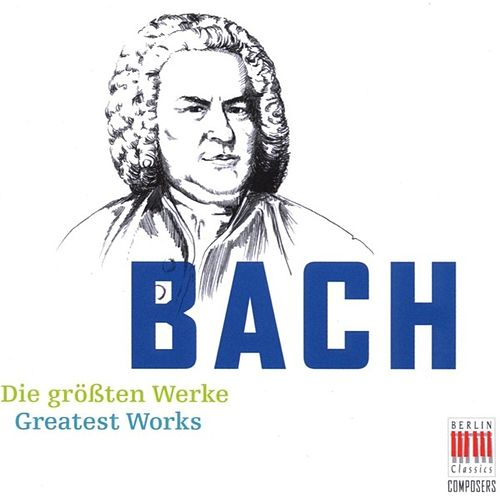 Bach (Greatest Works) by Various Artists