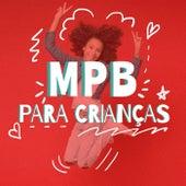 MPB Para Crianças de Various Artists