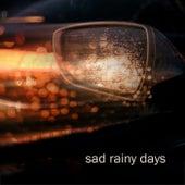 Sad Rainy Days fra Various Artists