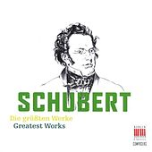 Schubert (Greatest Works) von Various Artists