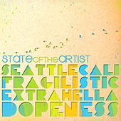 Seattlecalifragilisticextrahelladopeness by State of the Artist